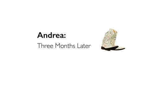 andrea-three-months-later