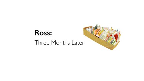 ross-three-months-later